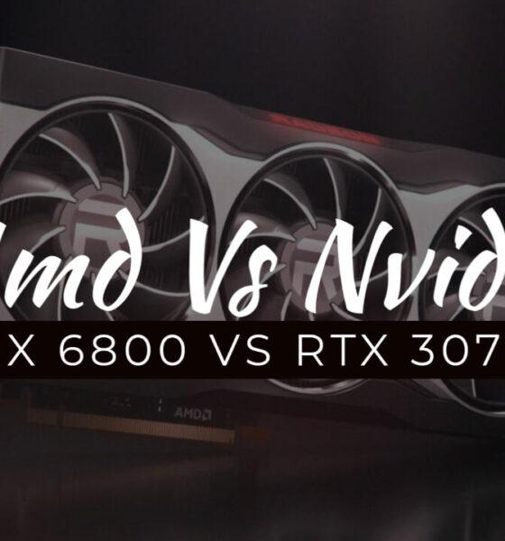 AMD RX 6800 Vs Nvidia RTX 3070